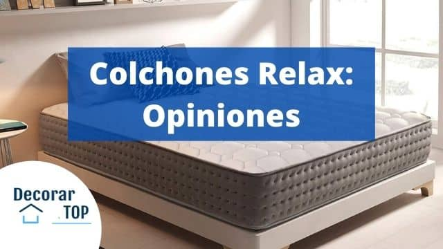Colchones Relax Opiniones